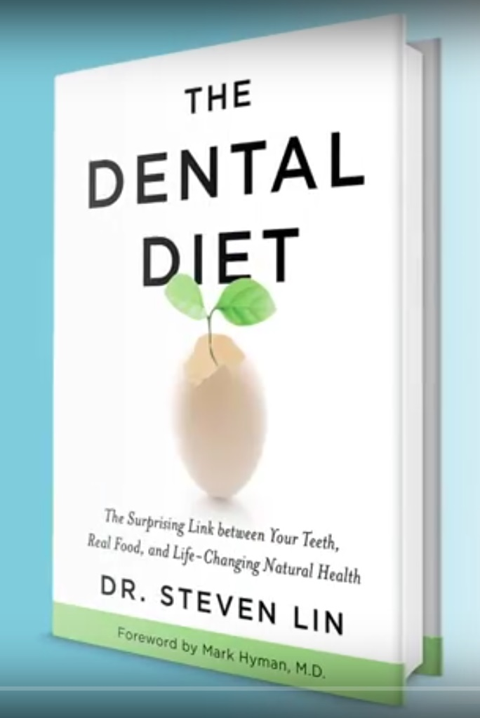 The Dental Diet by Dr Steven Lin